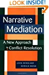 Narrative Mediation: A New Approach t...