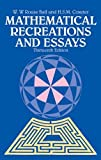 Mathematical Recreations and Essays (Dover Recreational Math) (0486253570) by W. W. Rouse Ball