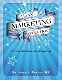 A Lean Marketing Revolution: The Timeless-Know How Principles