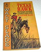 The Texas Hawk by Bradford Scott