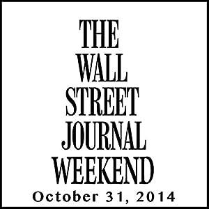 Weekend Journal 10-31-2014 Newspaper / Magazine