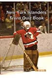 New York Islanders Trivia Quiz Book