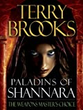img - for Paladins of Shannara: The Weapons Master's Choice (Short Story) book / textbook / text book