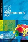 Lady Windermere's Fan (New Mermaids) (0713666676) by Oscar Wilde
