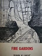 Fire gardens;: Selected poems, 1956-1969 by…