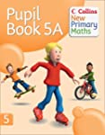 Pupil Book 5A (Collins New Primary Ma...
