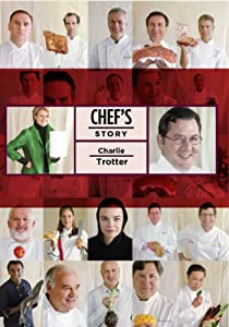 Chef's Story - Charlie Trotter DVD