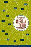 img - for Political Behavior of the American Electorate 12th (twelfth) edition by William H. Flanigan, Nancy H. Zingale published by CQ Press (2009) [Paperback] book / textbook / text book