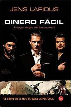 DINERO FACIL (PELICULA) FG NEGRA DE ESTOCOLMO I (Spanish) Hardcover