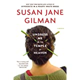 Undress Me in the Temple of Heavenby Susan Jane Gilman