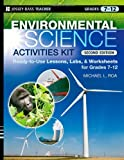 img - for Environmental Science Activities Kit: Ready-to-Use Lessons, Labs, and Worksheets for Grades 7-12 (J-B Ed: Activities) book / textbook / text book
