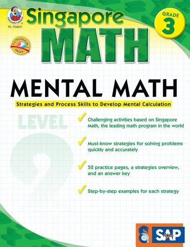 Mental Math, Grade 3: Strategies and Process Skills to Develop Mental Calculation (Singapore Math)