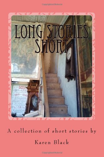 Long Stories Short: Expect the Unexpected: Karen Black: 9781497396081: Amazon.com: Books