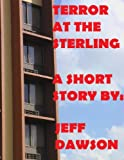 Terror at The Sterling