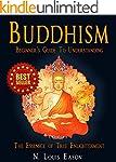 Buddhism: Beginner's Guide to Underst...