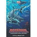Deadpool - Volume 2: Soul Hunter (Marvel Now)