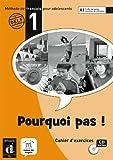 echange, troc Michèle Bosquet, Matilde Martinez Sallés, Yolanda Rennes - Pourquoi pas! cuaderno de ejercicios + CD