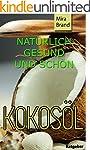 KOKOS�L: Nat�rlich Gesund und Sch�n (...