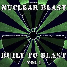 Built To Blast - Vol 1