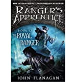 [ THE ROYAL RANGER (RANGERS APPRENTICE #12) - STREET SMART ] By Flanagan, John ( Author) 2013 [ Hardcover ]
