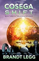 Cosega Shift (The Cosega Sequence Book 3) (English Edition)