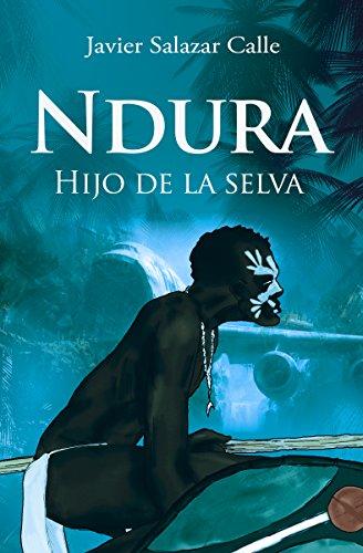 Portada del libro Ndura de Javier Salazar Calle