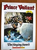 Prince Valiant, Vol. 2: The Singing Sword (0930193474) by Foster, Harold