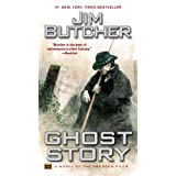 Ghost Story (The Dresden Files, Book 13) ~ Jim Butcher