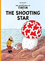 The Adventures of Tintin : The shooting Star