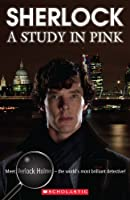 Sherlock: A Study in Pink (Scholastic Readers)