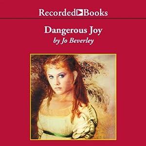 Dangerous Joy | [Jo Beverley]