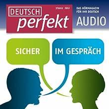 Deutsch perfekt Audio - Sicher im Gespräch. 7/2012 Audiobook by  div. Narrated by  div.