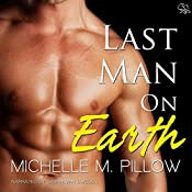 Last Man on Earth   [Michelle M. Pillow]