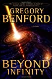 Beyond Infinity (Benford, Gregory) (044653059X) by Benford, Gregory