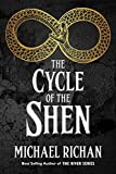 The Cycle of the Shen (The River Book 10)