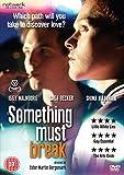 Something Must Break [DVD]