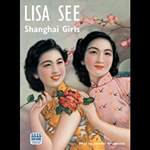 Shanghai Girls | [Lisa See]