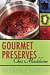 Gourmet Preserves Chez Madelaine: Del...