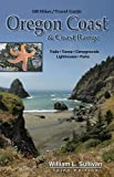 100 Hikes/Travel Guide: Oregon Coast & Coast Range (Oregon 100 Hikes)