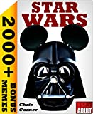 img - for STAR WARS: 100+ Best Memes, Jokes & Quotes in One (+HUGE BONUS) book / textbook / text book