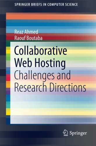 Collaborative Web Hosting: Challenges And Research Directions (Springerbriefs In Computer Science)