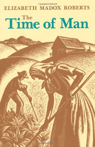 The Time of Man: A Novel