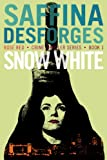 Snow White: (A DCI Cass Rose thriller) (Rose Red Crime thriller series Book 1)