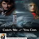Catch Me If You Can |  Miss Mae