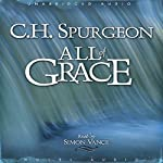 All of Grace | C. H. Spurgeon