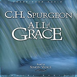 All of Grace | [C. H. Spurgeon]