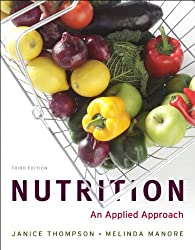 Nutrition: An Applied Approach MyPlate with MyNutritionLab by Janice Thompson Melinda