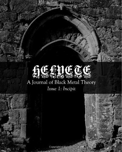 Helvete: A Journal of Black Metal Theory: Issue 1 by Helvete Journal (2013-04-09)