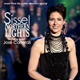 Northern Lights (Featuring Jose Carreras) ~ Sissel
