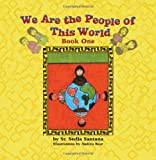 img - for We Are the People of This World: Book One book / textbook / text book